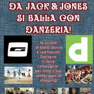 Evento Rinviato!!!!Da Jack and Jones si balla con Danzeria!
