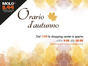 Molo 8.44 shopping center orario autunnale