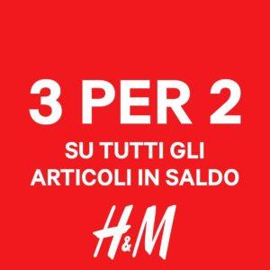 H&M: 3×2 su tutti gli articoli in saldo!