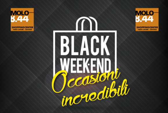 Black Weekend dal 29 novembre al 1 dicembre